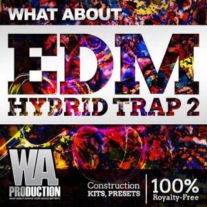 800W.-A.-Production---What-About-EDM-Hybrid-Trap-2