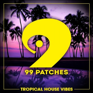 99 Patches - Tropical House Vibes