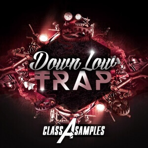 Class A Samples - Down Low Trap