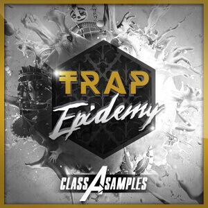 Class A Samples - Trap Epidemy