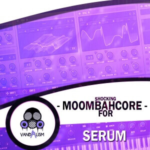 Shocking-Moombahcore-For-Serum