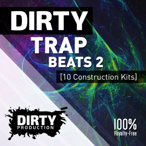 Dirty Production - Dirty Trap Beats 2 Cover