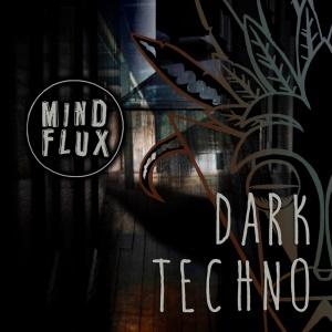 Mind Flux dark-techno-1000x1000