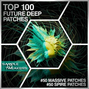 Sample Tweakers - Top 100 Future Deep PatchesSM