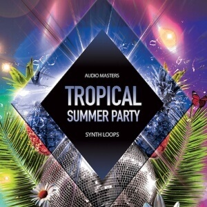 Tropical Summer Party Synths - Artwork