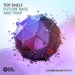 top-shelf-future-bass-and-trap 1000 x 1000