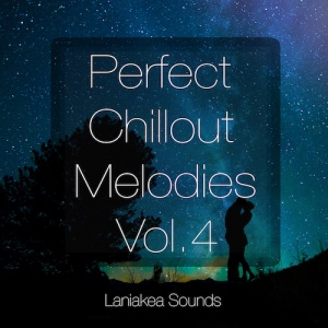 Perfect Chillout Melodies Vol 4 - Artwork