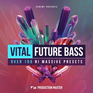 Production Master Presents - Vital Future Bass - ARTWORK