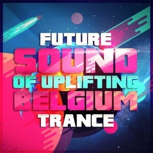 Future-Sound-Of-Uplifting-Belgium-Trance-[600x600]