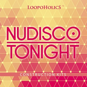 Loopoholics_Nu-Disco-Tonight_Construction-Kits_Cover