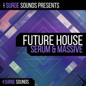 SurgeSounds-FutureHouseSerum&Massive(ADSR)