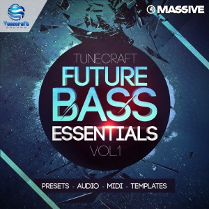 Tunecraft ​​Future Bass Essentials 1