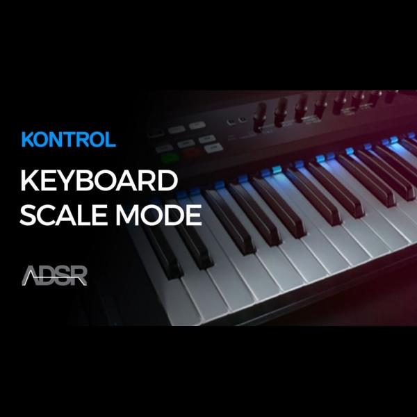 Kontrol S Keyboard Scale Modes Explained Adsr