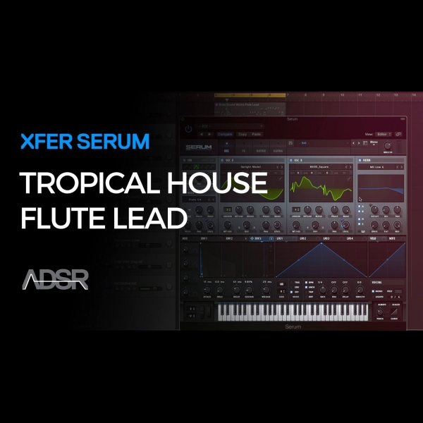 Tropical House Flute Lead in Serum – ADSR