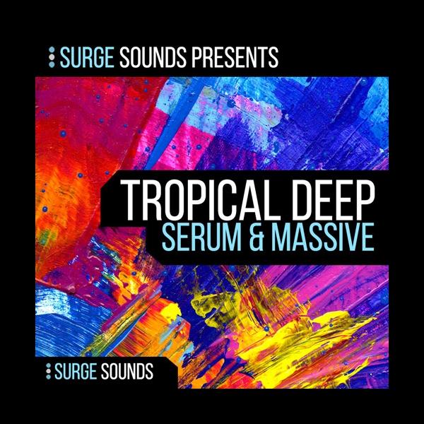 Tropical Deep House   Serum & Massive