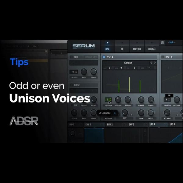 Xfer Serum – Odd or Even Unison Voices ? – ADSR