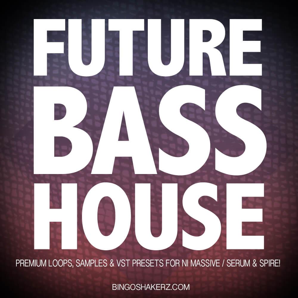 Future Bass House