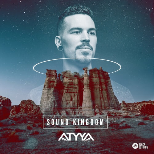 ATYYA – Sound Kingdom